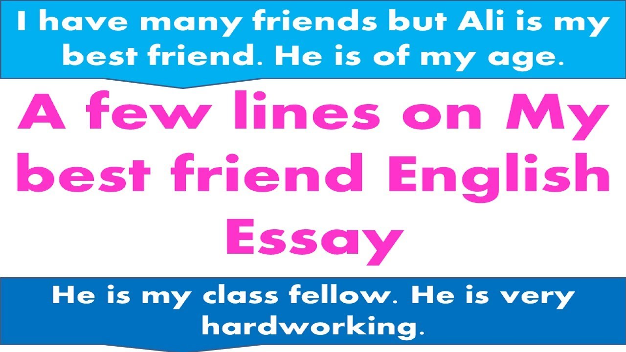 a few lines on my best friend english essay  youtube a few lines on my best friend english essay