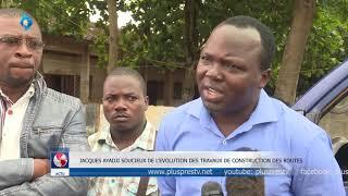 JACQUES AYADJI SOUCIEUX DE L'EVOLUTION DES TRAVAUX DE CONSTRUCTION DES ROUTES