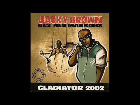 Jacky Brown (des Neg Marrons) - Gladiator 2002