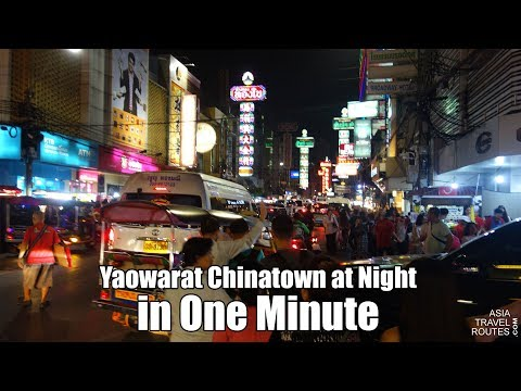 Yaowarat Chinatown at Night in One Minute, Bangkok
