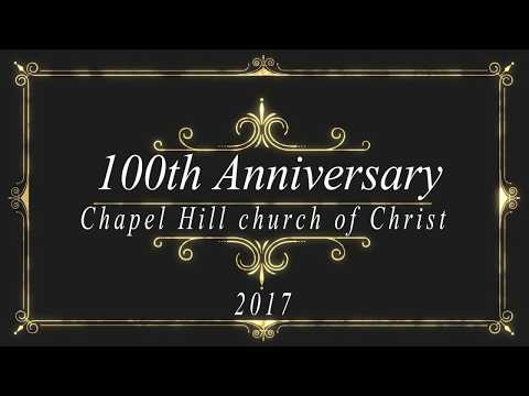 100th Anniversary Interview Video - Chapel Hill church of Christ