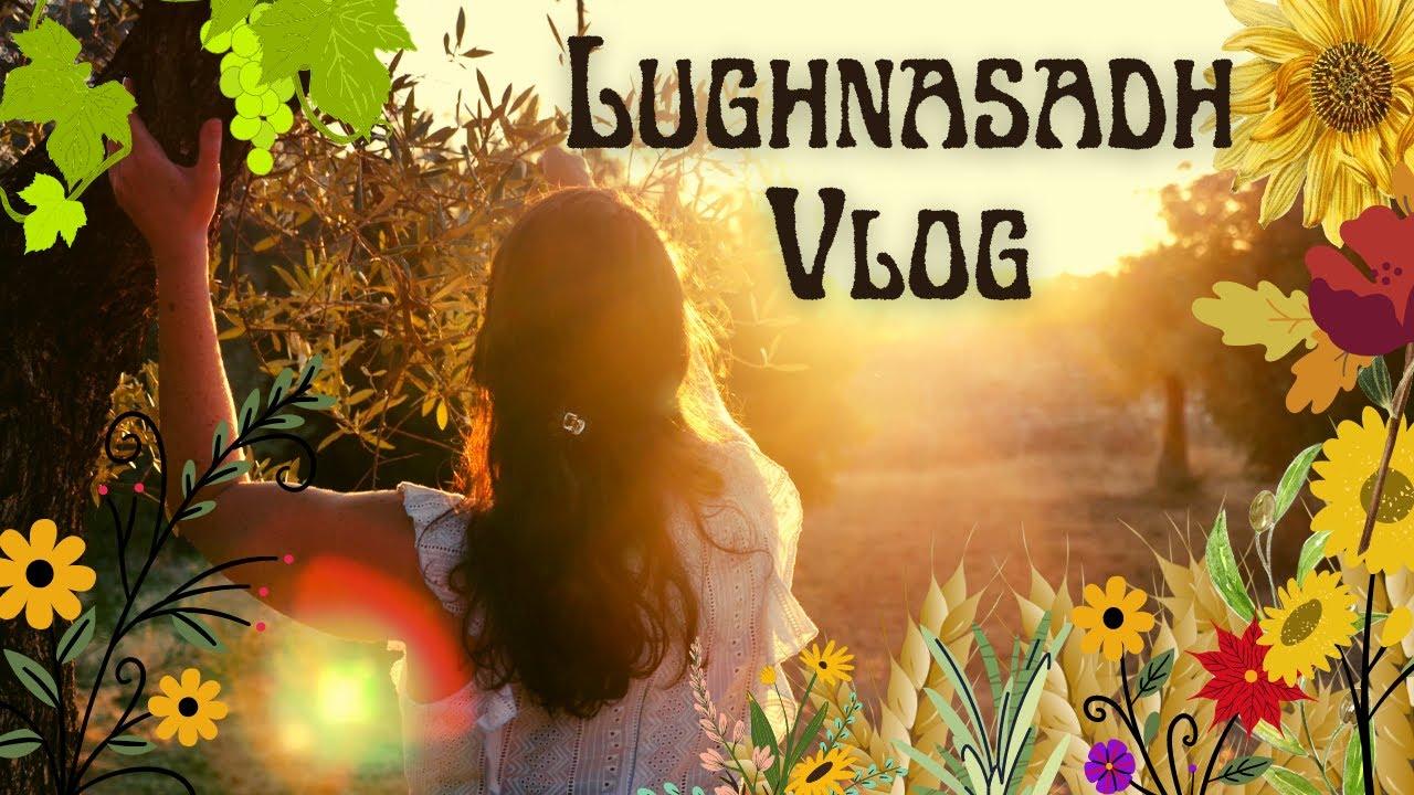 How to celebrate Lammas | Lughnasadh Witchy Vlog