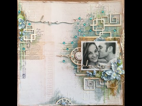 Mixed Media Scrapbook Page Tutorial – Love Always