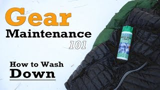 Gear Maintenance 101 - Down Products
