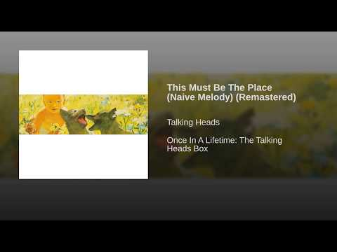 This Must Be The Place (Naive Melody) (Remastered)