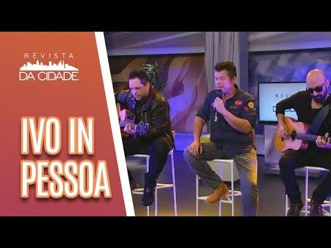 Música E Bate-papo Com Ivo In Pessoa - Revista Da Cidade (01/06/18)