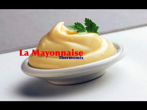 recette rapide de la mayonnaise avec le thermomix tm5 - youtube