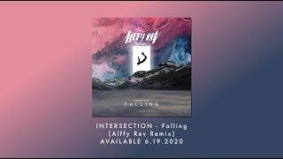 INTERSECTION / Falling (Alffy Rev Remix)  Trailer