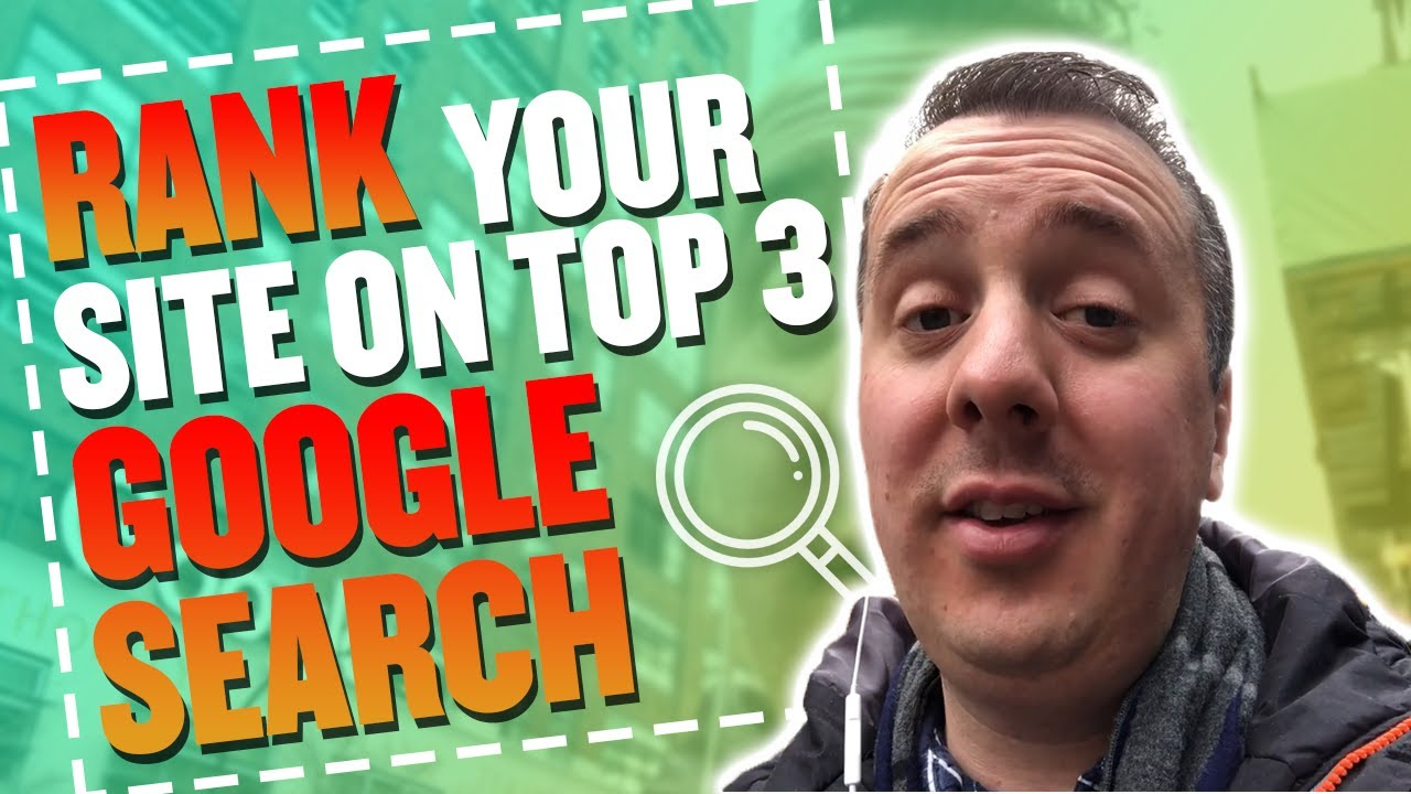 Download How To Rank Your Site In The Top 3 In Google Search