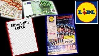 LIDL Feuerwerk EINKAUFSLISTEN 2018 🛒🔥 | 50€ + 100€