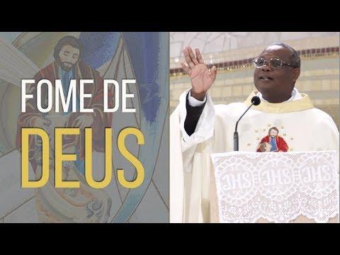 Fome de Deus - Pe. José Augusto - (18/04/18)