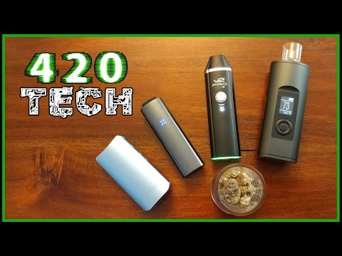 420 Tech - Best Vaporizers 2017 - High Tech Review