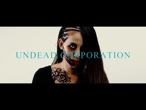 UNDEAD CORPORATION - Get Em Up MV