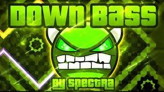 Geometry Dash Down Bass 100 GAMEPLAY Online Spectra HARD DEMON