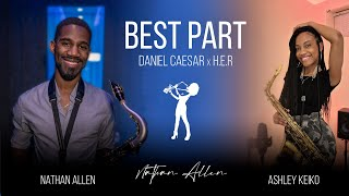 Best Part - Saxophone Cover by Ashley Keiko & Nathan Allen