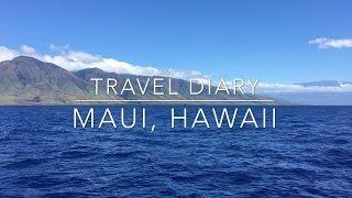 Travel Diary - Maui, Hawaii | Aktivitäten und Sehenswürdigkeiten