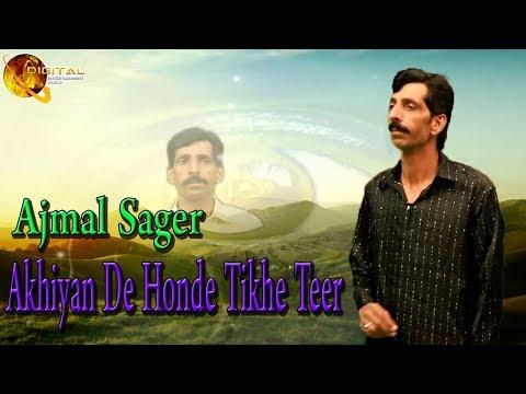 Akhiyan De Honde Tikhe Teer   Ajmal Sager   Love Song    HD Video