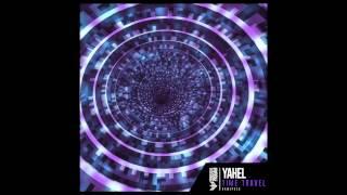 Yahel - Soul (Ranji & Replay Remix)