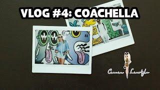 Ciocia liestyle ► VLOG #4: COACHELLA