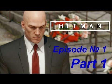 Hitman Episode 1 walkthrough (Hitman 2016). Part 1 of walkthrough Hitman Episode 1.