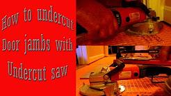 How to undercut door jamb with an undercut saw.