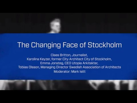 Stockholm Design Talks: The Changing Face of Stockholm