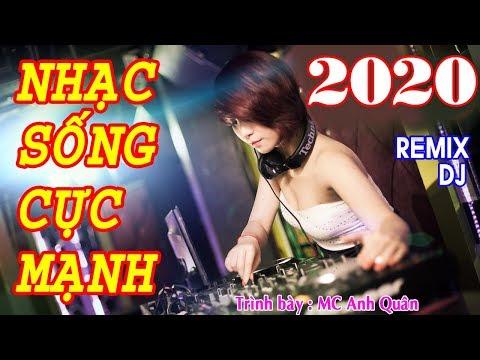 Nhạc Sống Remix DJ Cực Mạnh