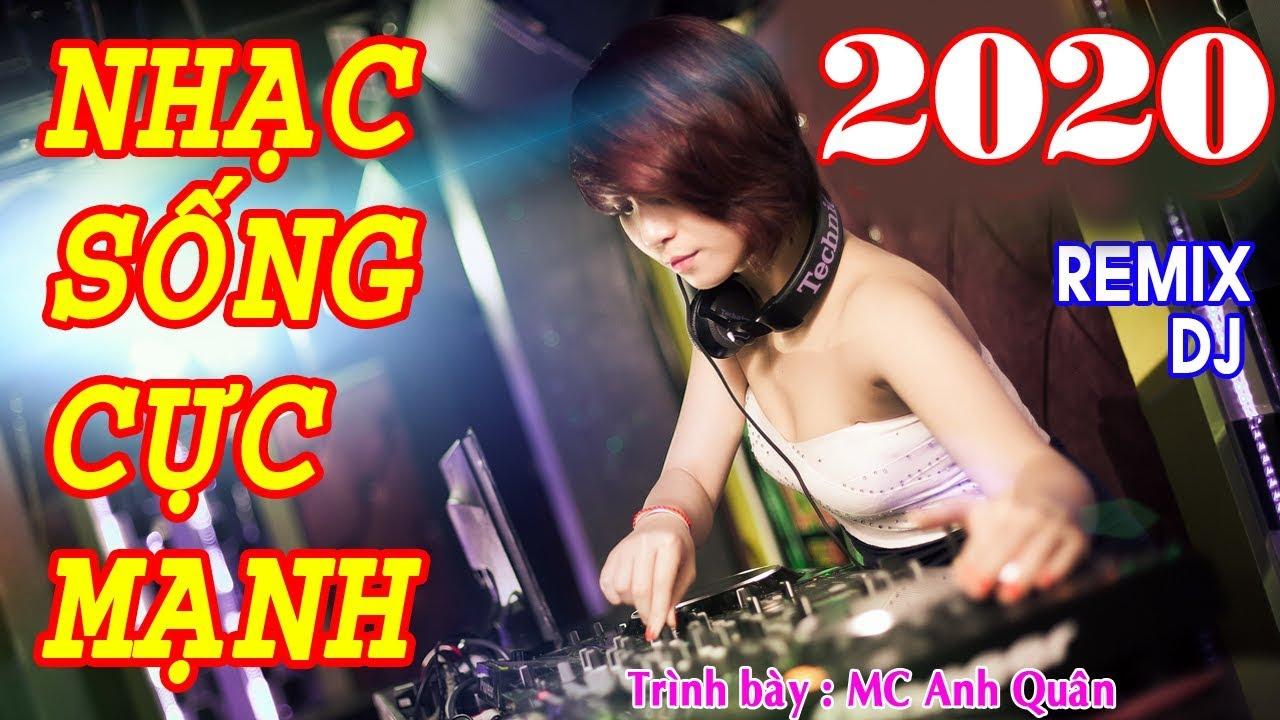 Nhạc Sống Remix DJ Cực Mạnh - Tiếng Bass Căng Đét - MC Anh Quân Nhạc Trữ Tình Remix