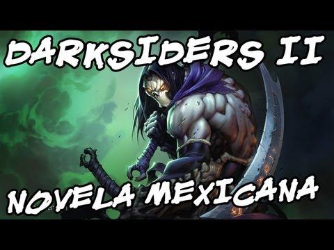DARKSIDERS II - Morte morto, Novela Mexicana