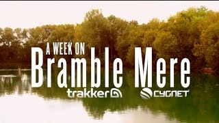 A Week on Bramble Mere