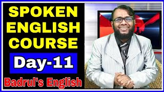 # Spoken English Course# Day-11 # by Badrul's English