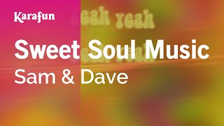 Karaoke Sweet Soul Music - Sam & Dave *