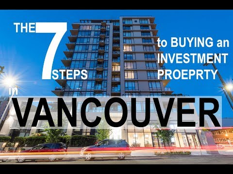 The 7 steps to Buying an Investment Property in Vancouver! - McInnes Marketing Vlog #11