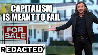 Capitalism Is Meant To Fail