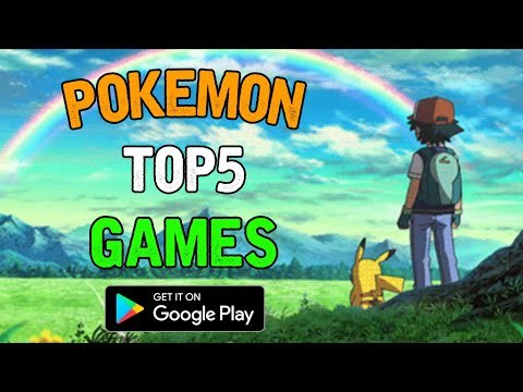 Top 5 Best Pokemon Games For Android 2019 | Play Store | Good Graphics & Amazing Story