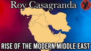Modern Middle East History with Roy Casagranda | Bro History