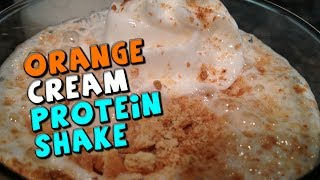 Orange Cream Protein Shake Recipe