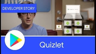 Android Developer Story: Quizlet