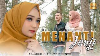 Download Mira Putri - Menanti Janji (Official Music Video)