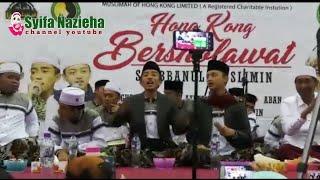 HONGKONG BERSHOLAWAT BERSAMA SYUBBANUL MUSLIMIN