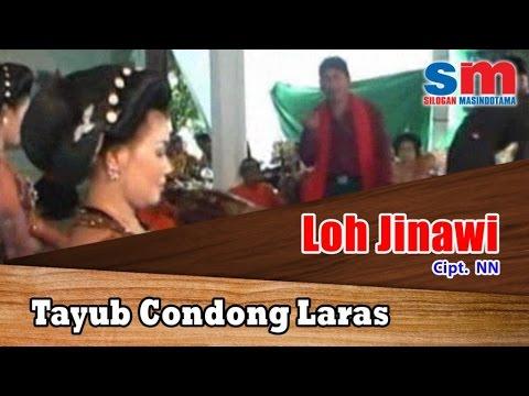 Tayub Condong Laras - Loh Jinawi