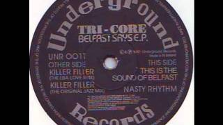 Tri Core - Killer Filler (The Lisa Love Remix) 1992