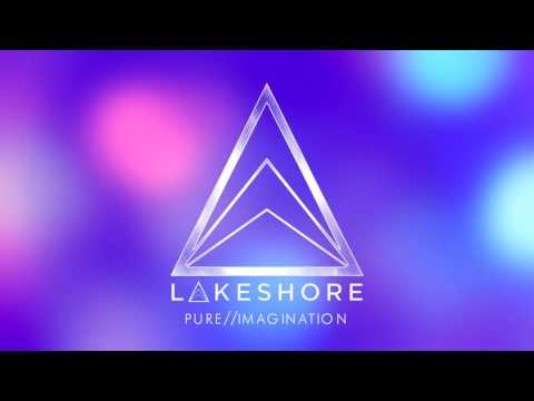 Lakeshore - Pure//Imagination