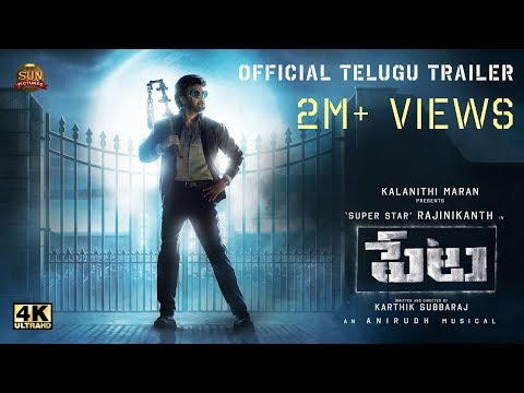 Petta - Official Trailer Telugu