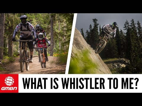 What Does Whistler Mean To You?