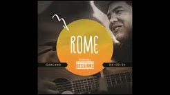 Rome Ramirez- Doin Time For You Live