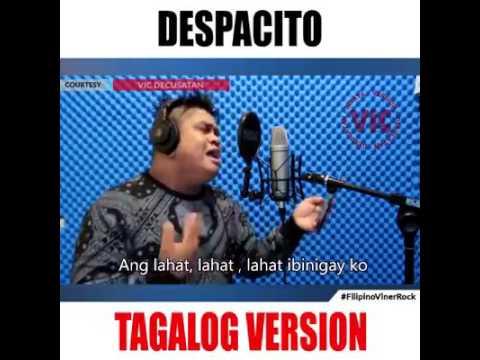 Despacito Tagalog Version. ang galing!😍