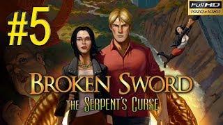 BROKEN SWORD 5 The Serpents Curse Walkthrough - Part 5 Gameplay 1080p