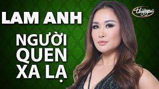 Lam Anh - Người Quen Xa Lạ (Nguyễn Hồng Thuận) VSTAR Season 4