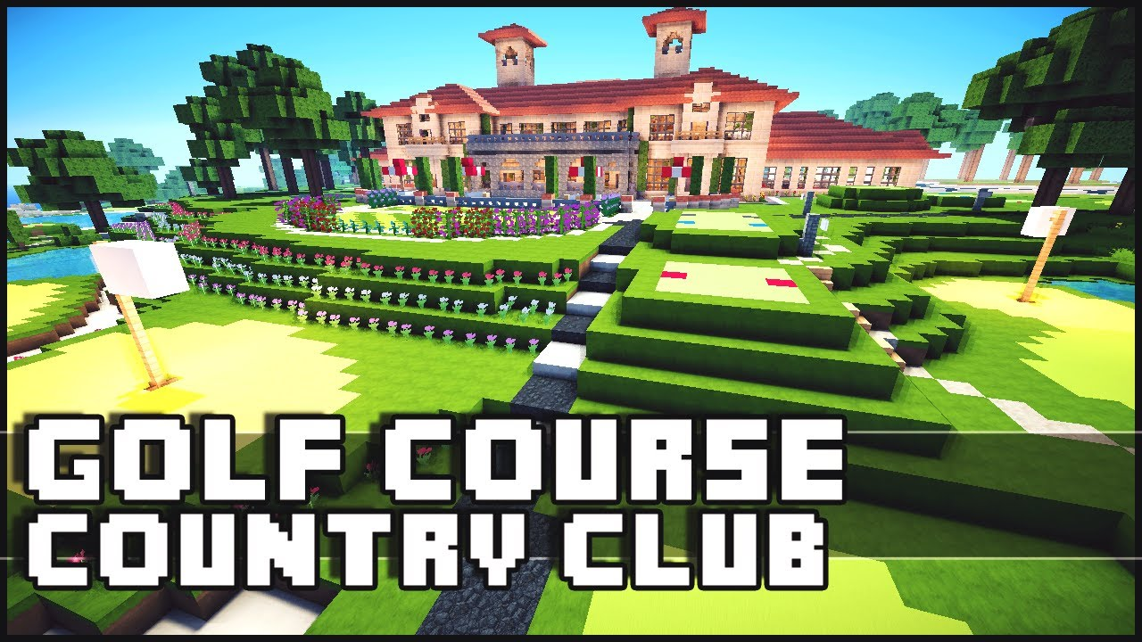 Minecraft Golf Course Country Club YouTube - Minecraft spiele youtube